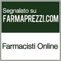 segnalato su farmaprezzi.com - farmacisti online